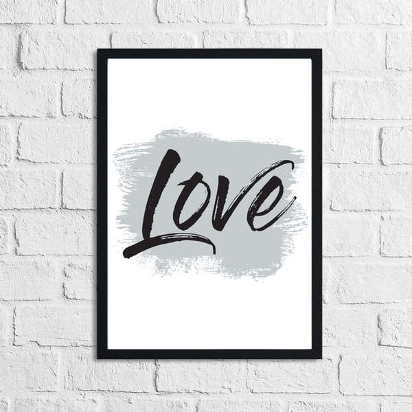 Love Grey Brush Wall Decor Bedroom Print