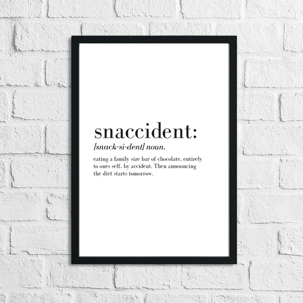 Snaccident Definition Kitchen Funny Simple Wall Decor Print