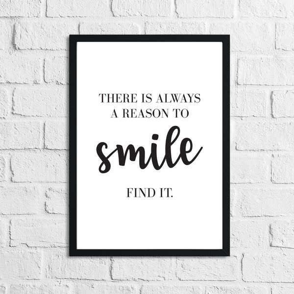 There Is Always A Reason To Smile Inspirational Wall Decor Quote Print