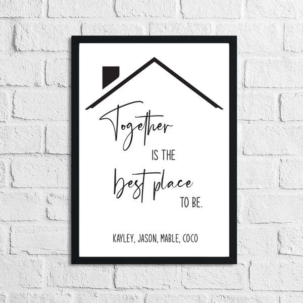 Personalised Names Together Is The Best Place To Be Simple Home Wall Decor Print