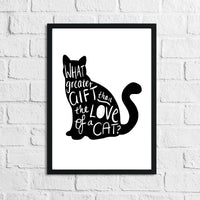 What Greater Gift Than The Love Of A Cat Animal Wall Decor Simple Print