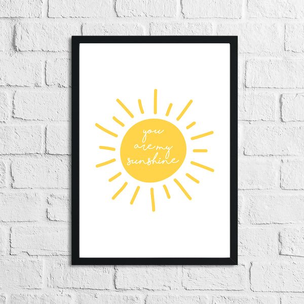 You Are My Sunshine Nursery Children's Room Wall Decor Print