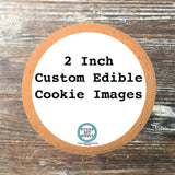 Custom Design Your Own Edible Image Toppers for Cookies - 2 Dozen
