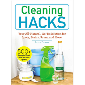 Cleaning Hacks: All-Natural Solutions for Spots, Stains...