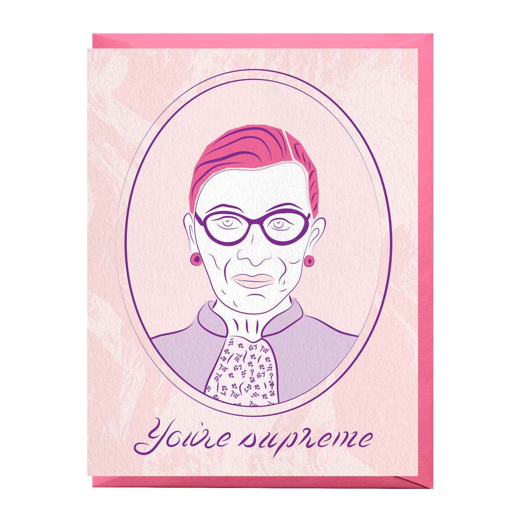 You're Supreme RBG Card