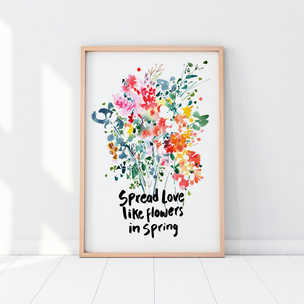 Spread love like flowers in spring - CreativeIngrid | Ingrid Sanchez