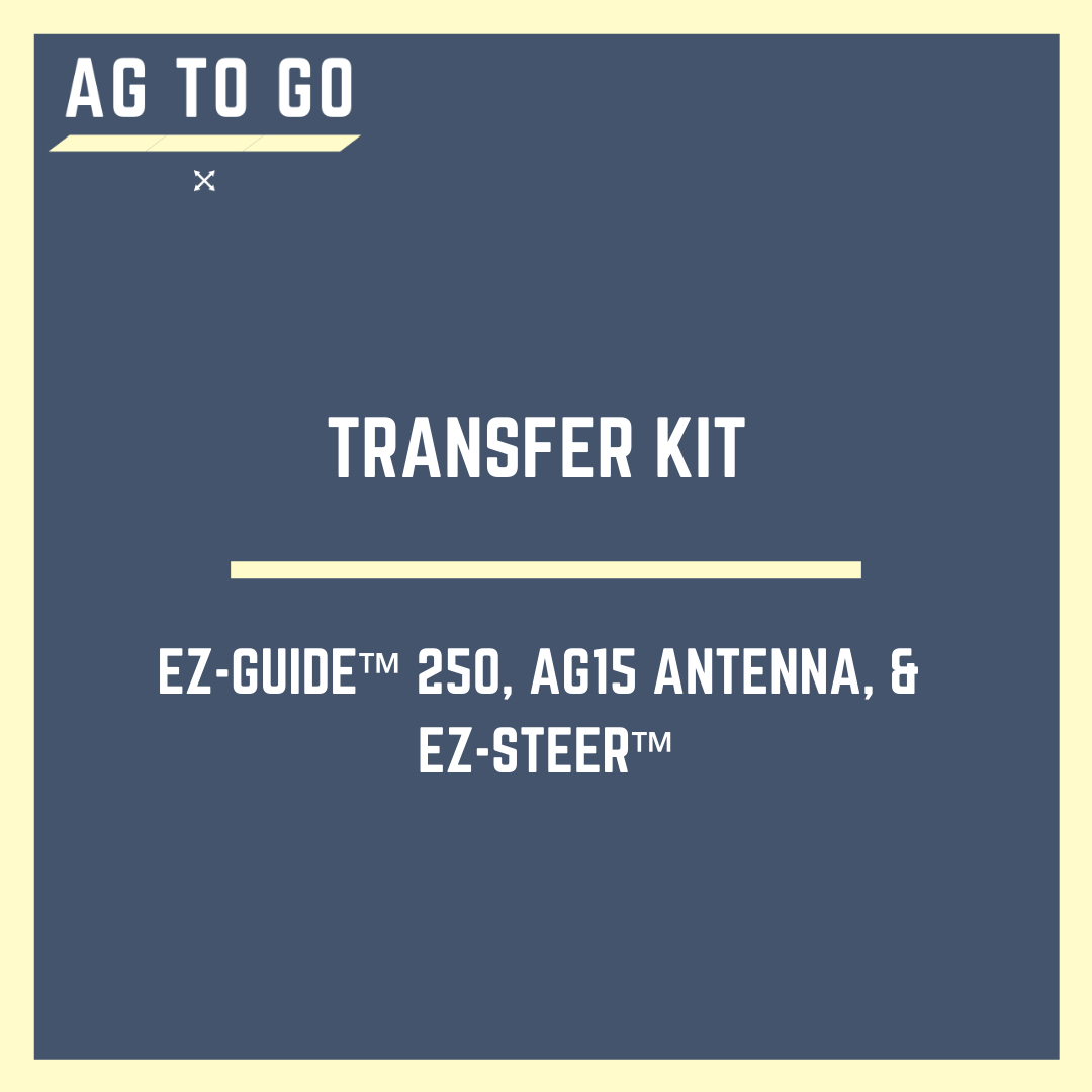 EZ-Guide 250™, Ag 15 Antenna and EZ-Steer™ Transfer Kit