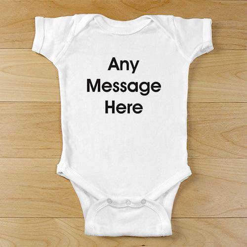 Any Message Here Infant Apparel-Personalized Gifts