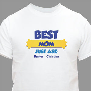 Best...just ask Tshirt-Personalized Gifts