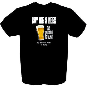 Buy Me A Beer Groom To Be T-shirt-Personalized Gifts