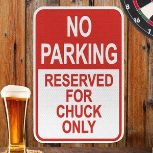 Can't Park Here sign-Personalized Gifts