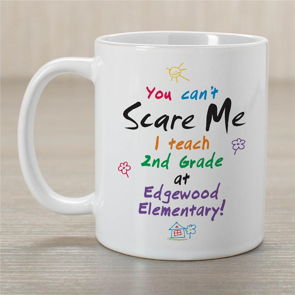 Can't Scare Me Personalized Teacher Coffee Mug-Personalized Gifts