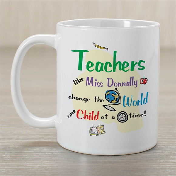 Change the World Teacher Coffee Mug-Personalized Gifts