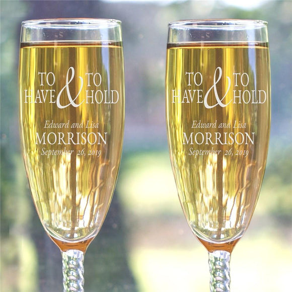 Engraved To Have and To Hold Champagne Flute Set-Personalized Gifts