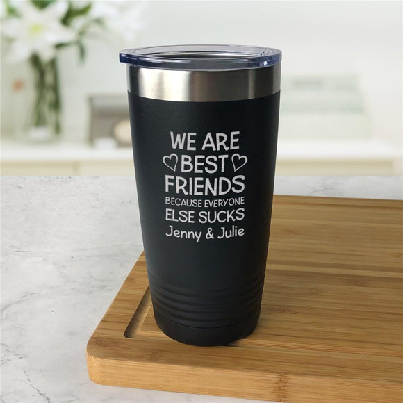 Engraved We Are Best Friends Tumbler-Personalized Gifts