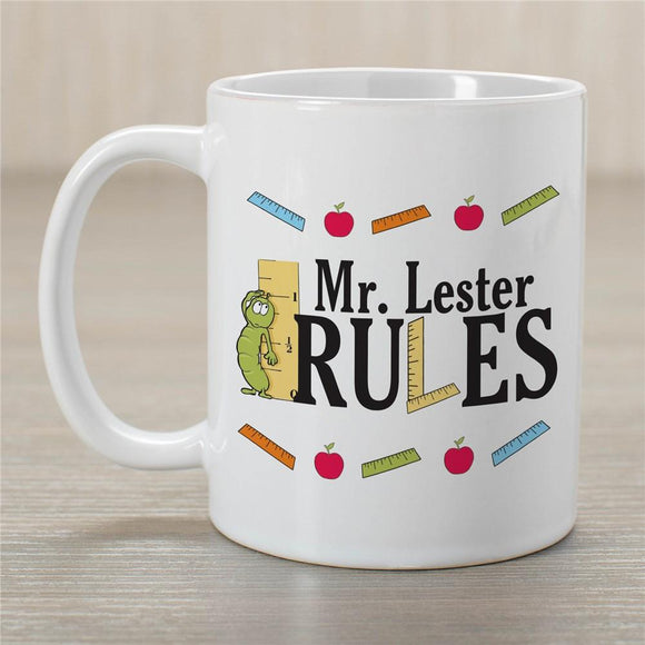 My Teacher Rules Coffee Mug-Personalized Gifts