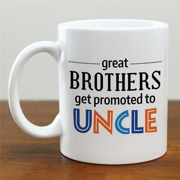 Personalized Great Brothers Get Promoted To Uncle Mug-Personalized Gifts