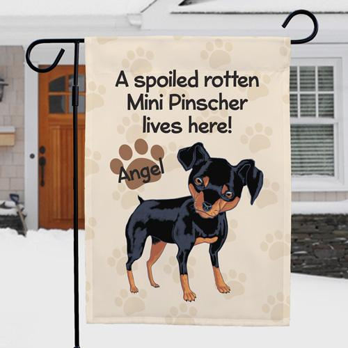 Personalized Mini Pinscher Spoiled Here Garden Flag-Personalized Gifts