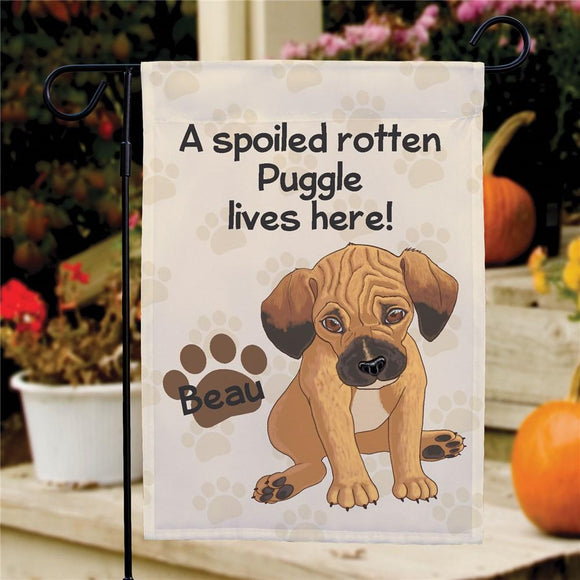 Personalized Puggle Spoiled Here Garden Flag-Personalized Gifts