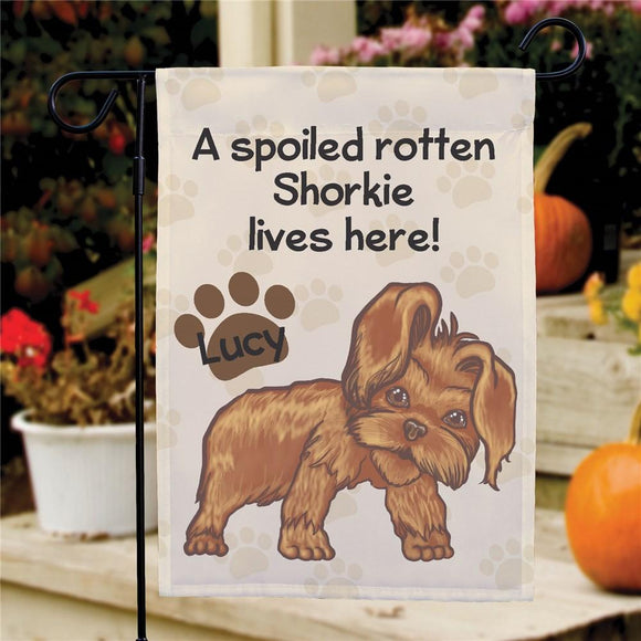 Personalized Shorkie Spoiled Here Garden Flag-Personalized Gifts