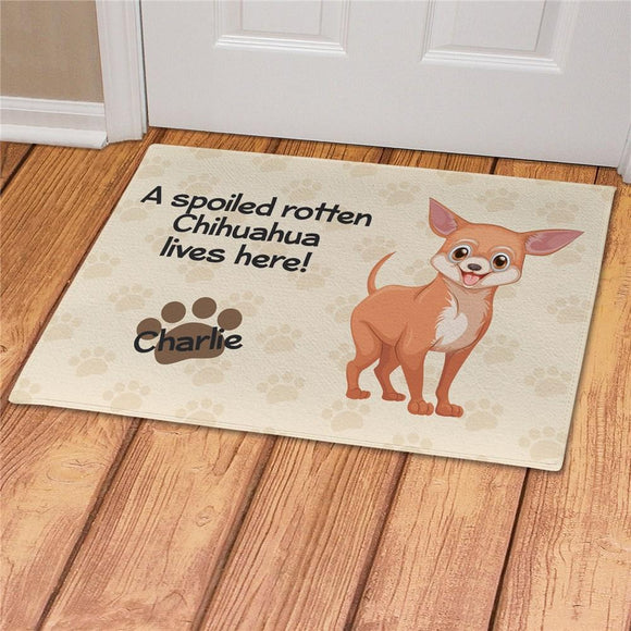 Personalized Spoiled Here Chihuahua Doormat-Personalized Gifts