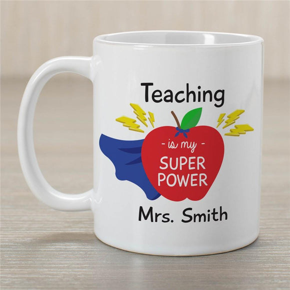 Personalized Teaching Is My Super Power Mug-Personalized Gifts