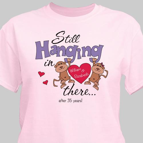 Still Hangin In There Personalized Anniversary T-shirt-Personalized Gifts