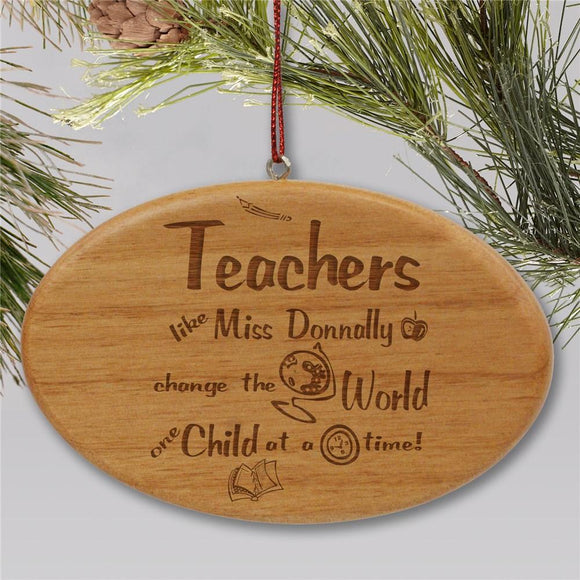 Teachers Change The World Personalized Ornament Engraved Wooden Oval-Personalized Gifts