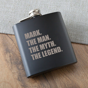 The Man. The Myth. The Legend. Matte Black Flask-Personalized Gifts