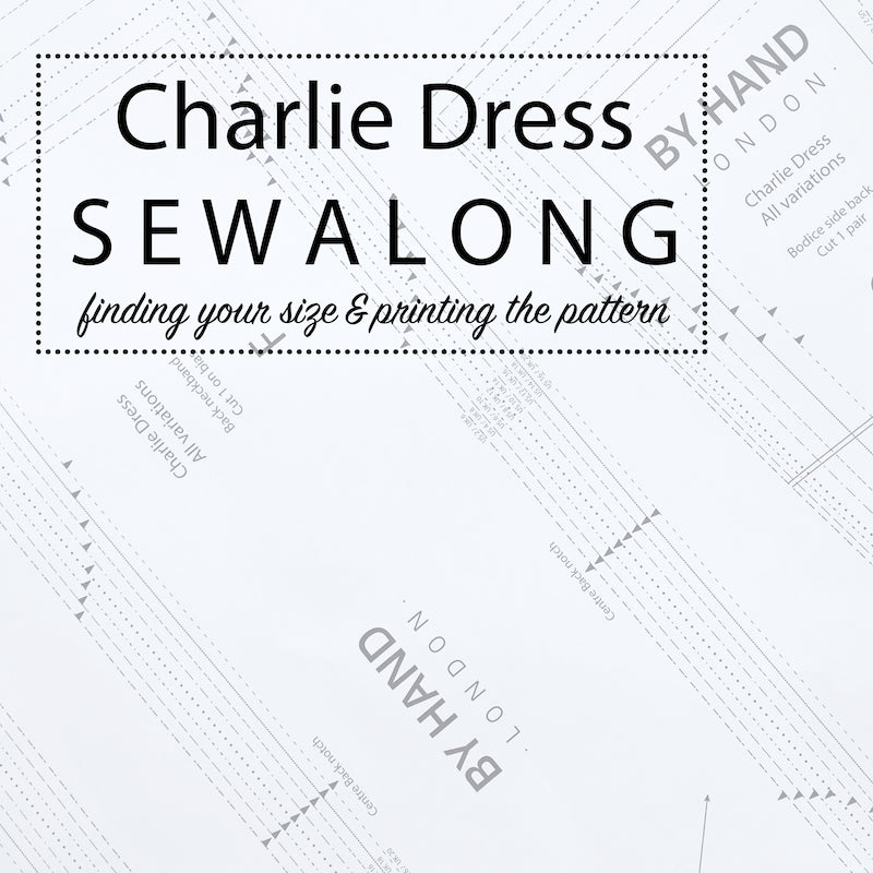 Charlie Dress Sewalong: Finding your size & printing your pattern