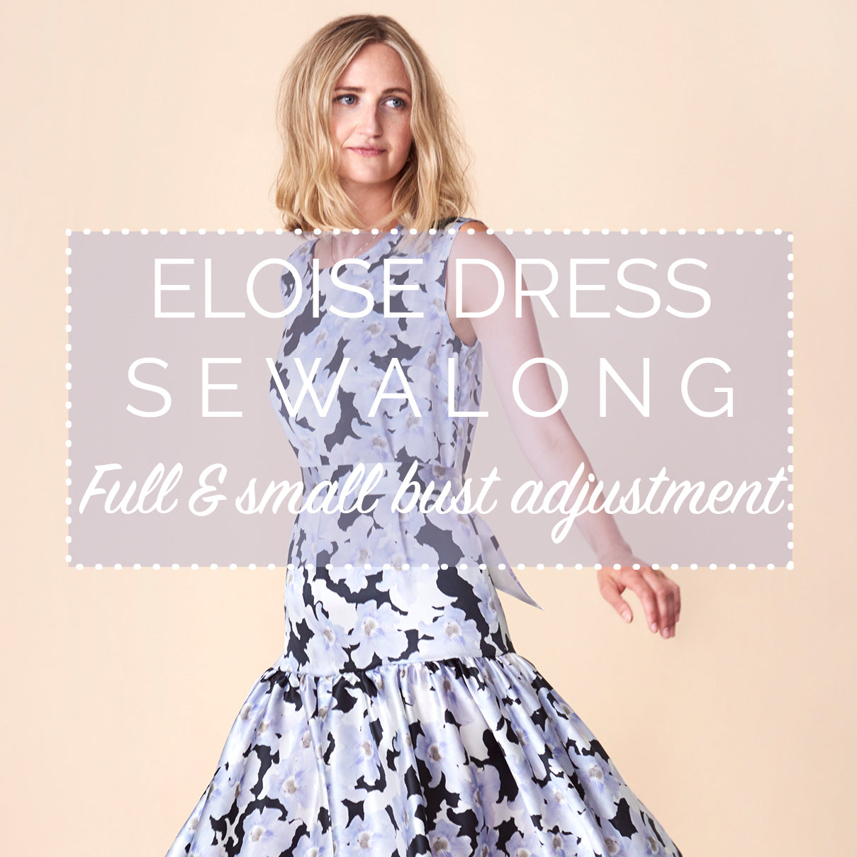 Full & small bust adjustment for the Eloise dress - FBA & SBA
