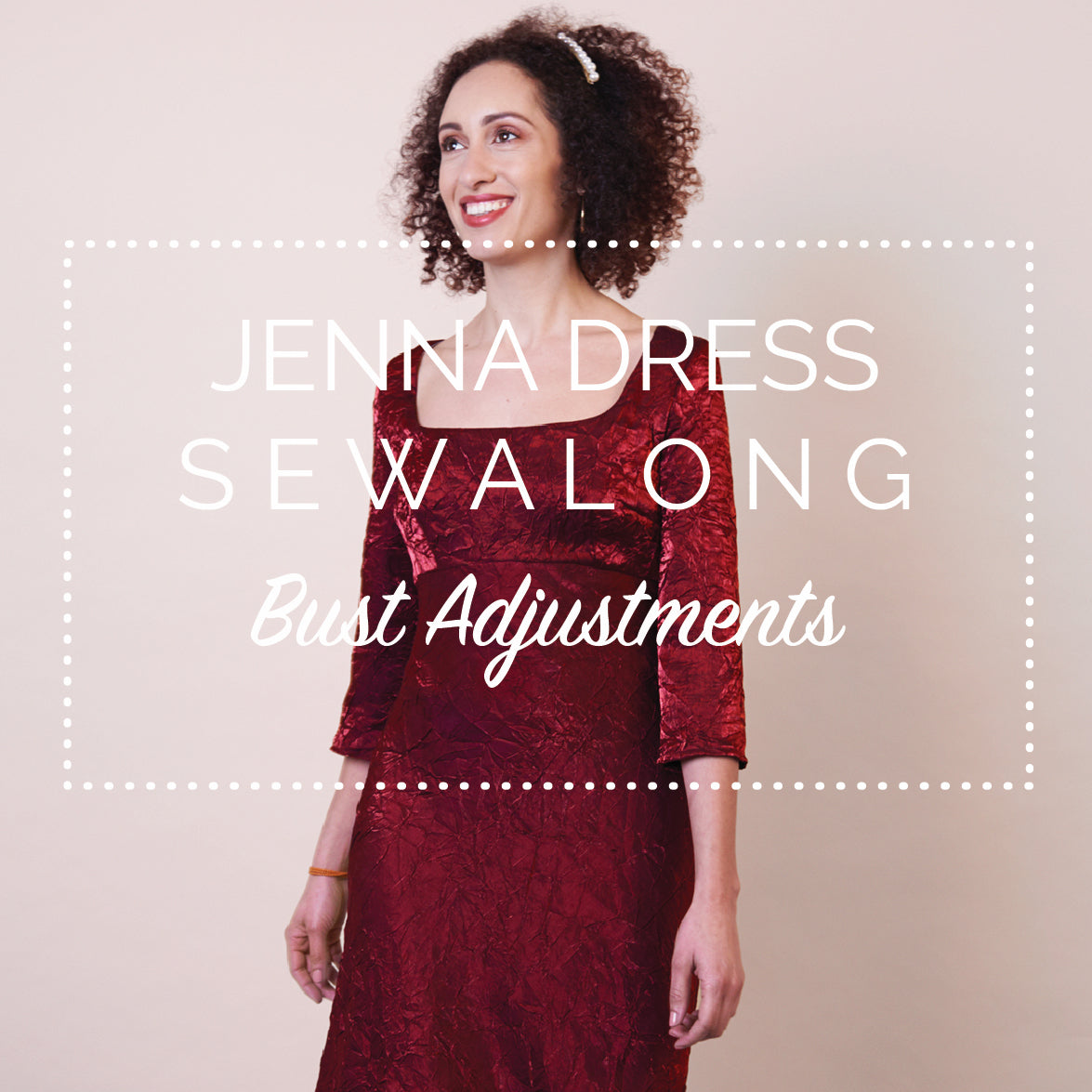 Jenna Dress Sewalong - Bust adjustments (FBA, SBA, moving darts)