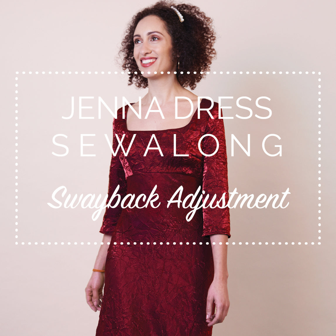 Jenna Dress Sewalong - Swayback adjustment