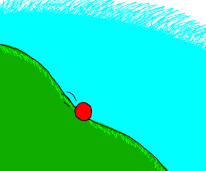 A ball rolled down the hill...
