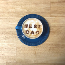 Load image into Gallery viewer, Father's Day Coffee / Latte Stencil - Made in Canada