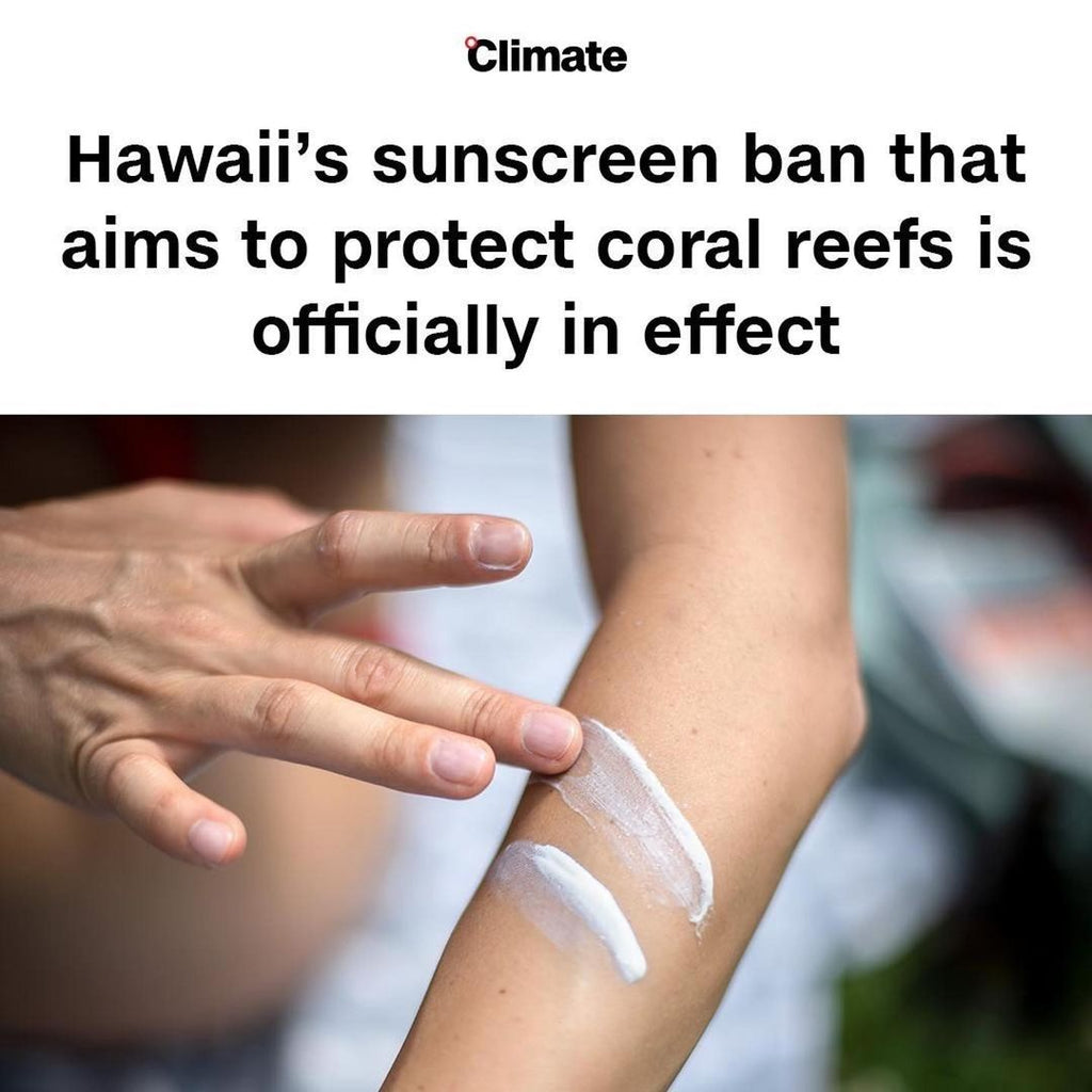 Hawaii BANS chemical Sunscreens