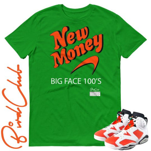 "New Money shirt to match Air Jordan 6 ""Gatorade"" - Holford soCiety Jordan T-shirt Tees"