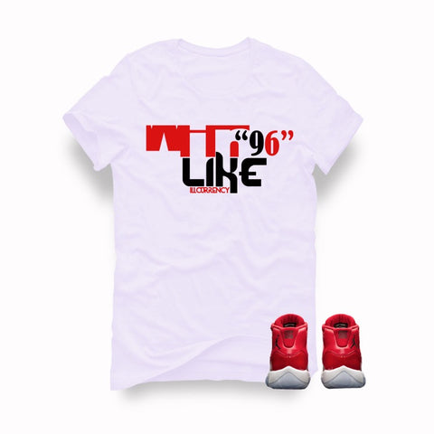 "Air Jordan 11 Gym Red ""Win Like '96"" White T (Win like 96) - Holford soCiety Jordan T-shirt Tees"