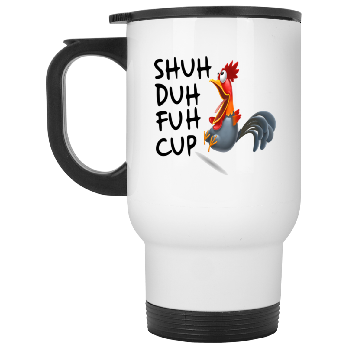 Shuh Duh Fuh Cup Rooster White Travel Mug