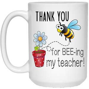 Thank You for Beeeeing my Teacher