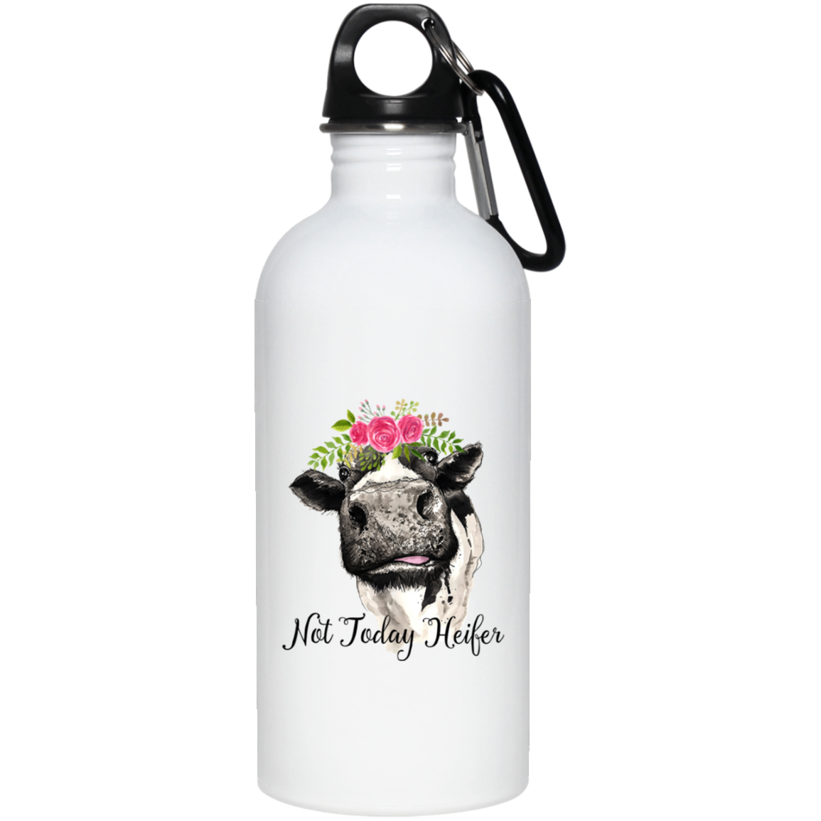 Not Today Heifer Stainless Steel Water Bottle