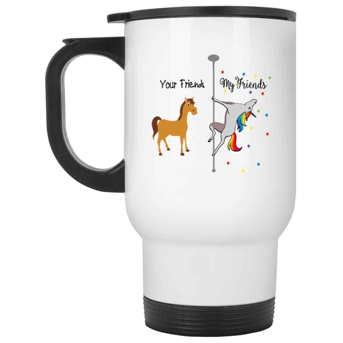Your Friends- My Friends White Travel Mug