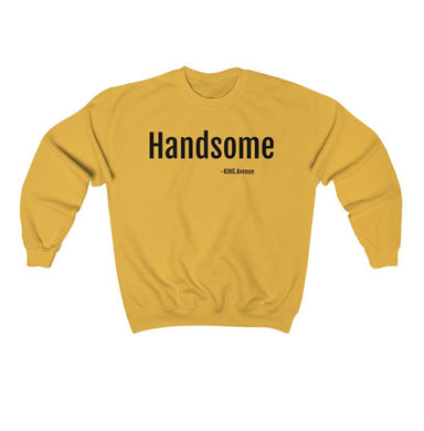 He so Handsome™ Crewneck