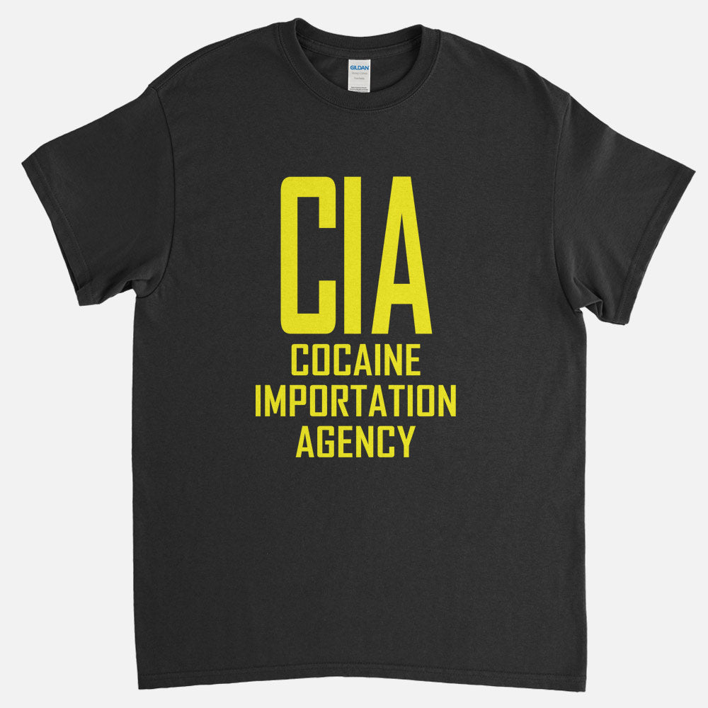 CIA - Cocaine Importation Agency T-Shirt
