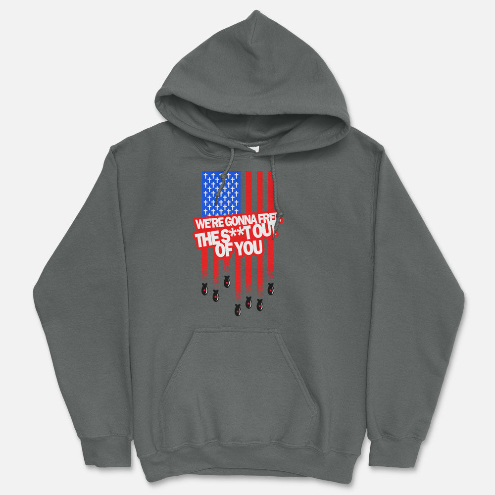 Free The Shit Out Of You Hooded Sweatshirt