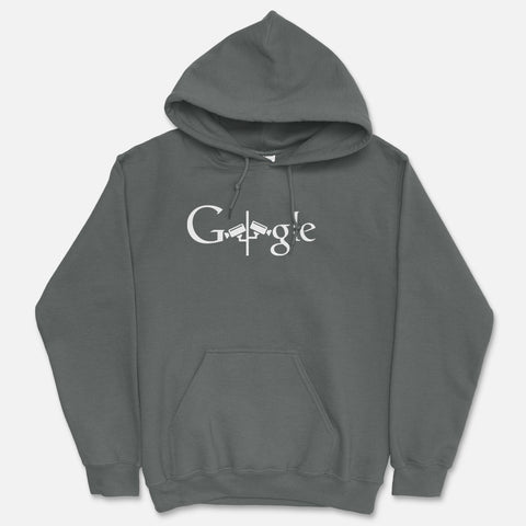 Google Is Watching You Hooded Sweatshirt
