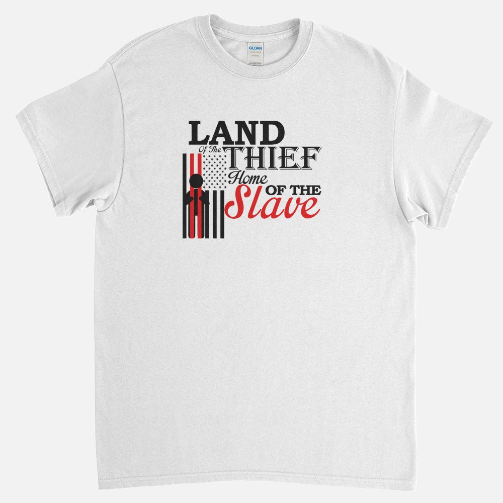Home Of The Slaves T-Shirt