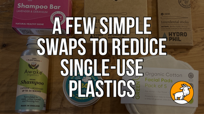 A few simple swaps to reduce single use plastics.