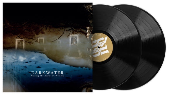 Darkwater - Calling the Earth to Witness (Limited Black 2LP edition) - PRE-ORDER