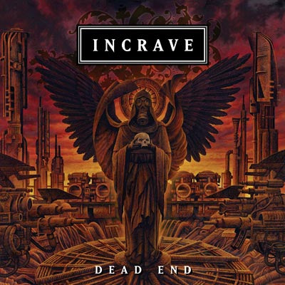 Incrave - Dead End (CD edition)